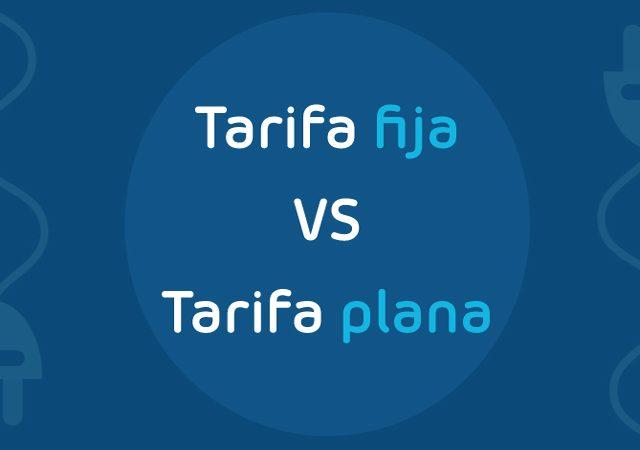 diferencia entre tarifa fija y tarifa plana