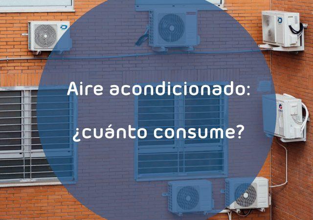 cuánto consume el aire acondicionado
